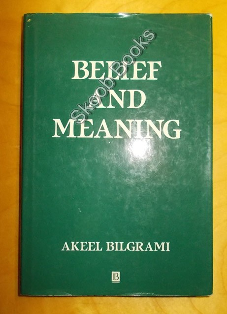 Image for Belief and Meaning : The Unity and Locality of Mental Content