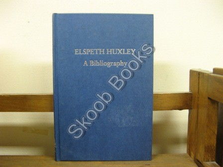 Image for Elspeth Huxley: A Bibliography (Winchester Bibliographies of 20th Century Writers)