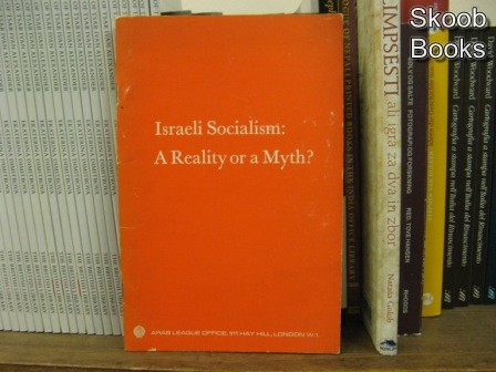 Image for Israeli Socialism: A Reality or Myth?