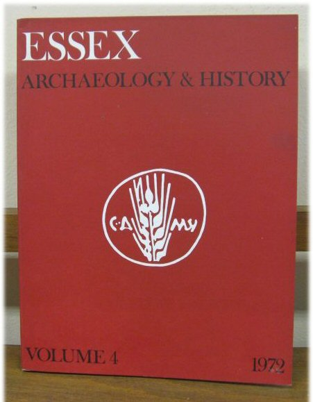 Image for Essex Archaeology and History: The Transactions of the Essex Archaeological Society; Volume 4 (Third Series) 1972