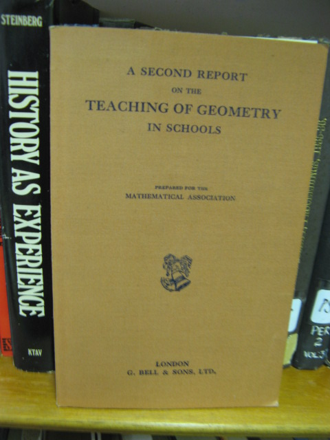 Image for A Second Report on the Teaching of Geometry in Schools: Prepared for the Mathematical Association