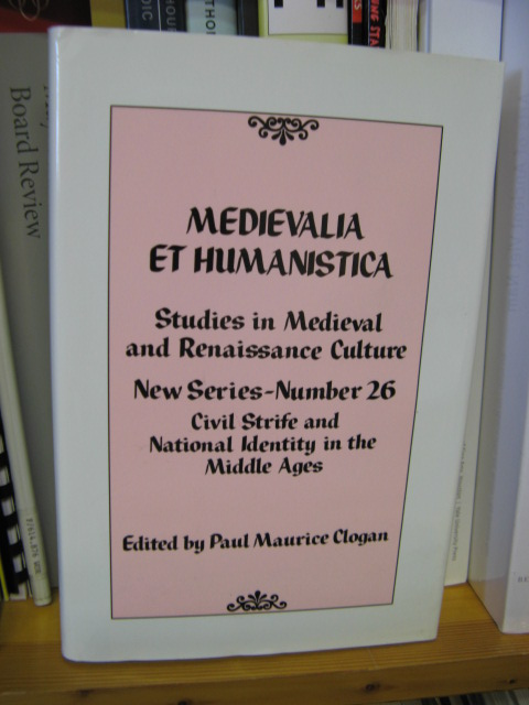 Image for Medievalia et Humanistica: Studies in Medieval & Renaissance Culture: New Series: Number 26: Civil Strife and National Identity in the Middle Ages