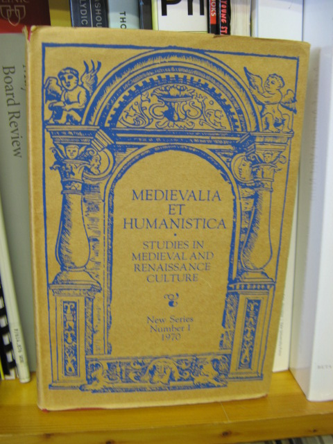 Image for Medievalia et Humanistica: Studies in Medieval & Renaissance Culture: New Series: Number 1: In Honor of S. Harrison Thomson