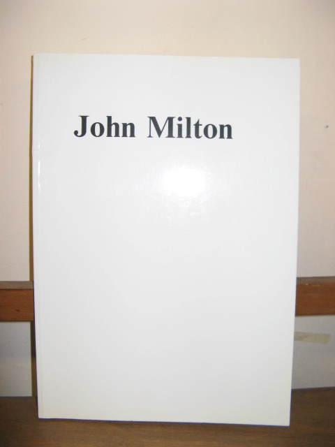 Image for John Milton: Catalogue of the Kohler Collection of 550 Different Editions of the Writings of John Milton Published between 1641 and 1914
