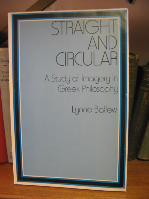 Image for Straight and Circular: A Study of Imagery in Greek Philosophy