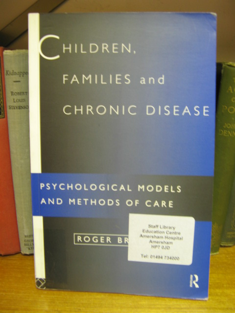 Image for Children, Families and Chronic Disease: Psychological Models of Care