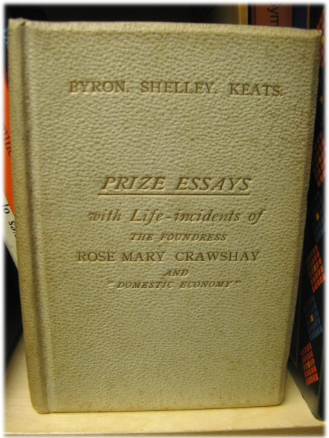 "Image for Byron - Shelley - Keats: In Memoriam Endowed Yearly Prizes: Prize Essays By Competitors, 4th Set, with Life Incidents of the Foundress, Rose Mary Crawshay and ""Domestic Economy"""