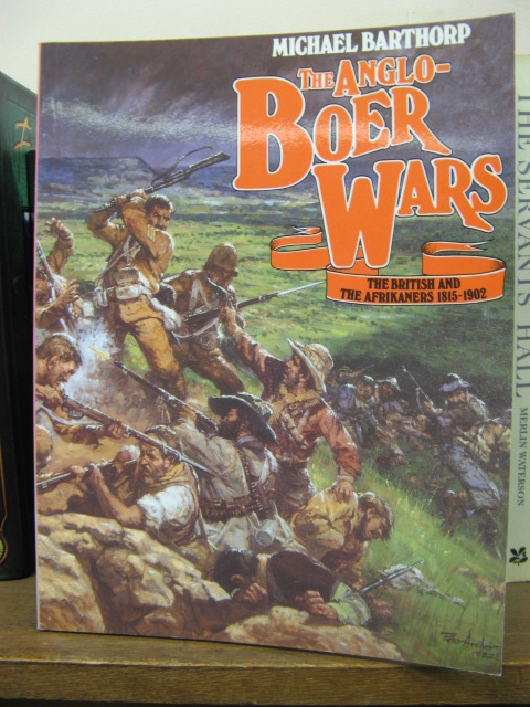 Image for The Anglo-Boer Wars: British and the Afrikaners, 1815-1902