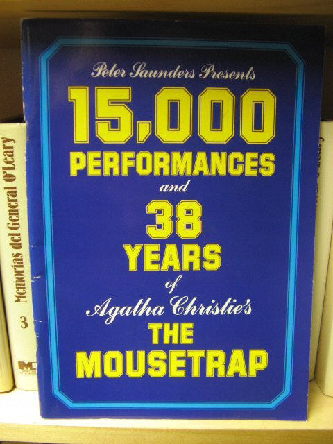 Image for Peter Saunders Presents 15,000 Performances and 38 Years of Agatha Christie's The Mousetrap