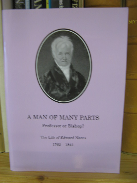 Image for A Man of Many Parts - Professor or Bishop?: The Life of Edward Nares, 1762-1841