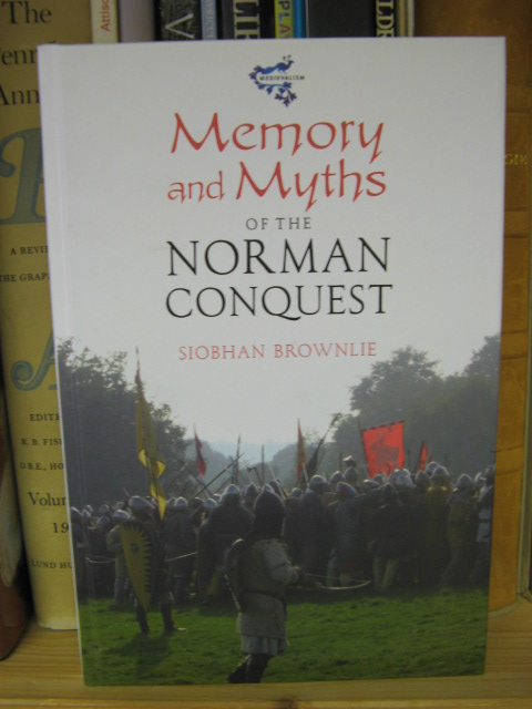 Image for Memory and Myths of the Norman Conquest