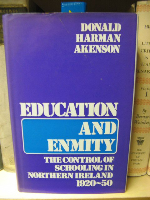 Image for Education and Enmity: The Control of Schooling in Northern Ireland, 1920-50