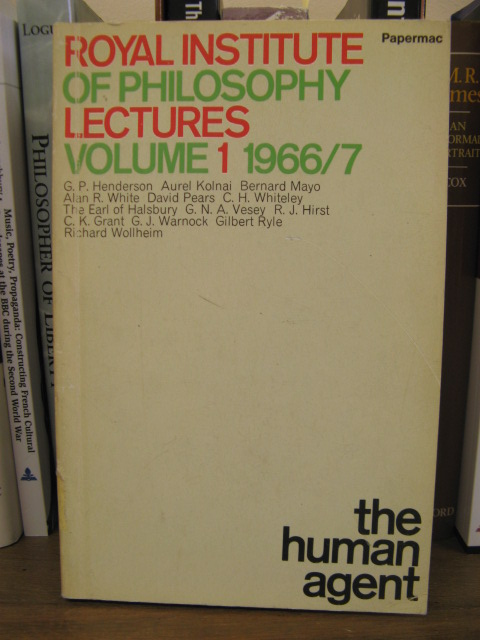 Image for Royal Institute of Philosophy Lectures, Volume 1, 1966-1967: The Human Agent