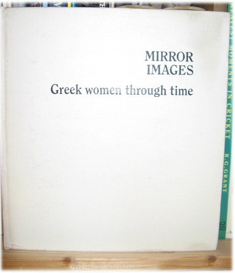 Image for Mirror Images: Greek Women Through Time