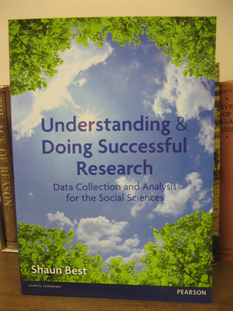 Image for Understanding and Doing Successful Research: Data Collection and Analysis for the Social Sciences