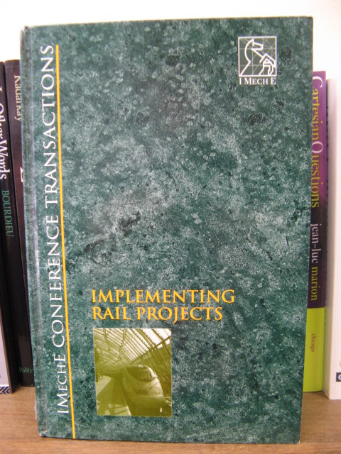 Image for Implementing Rail Projects: 24-25 May 1995