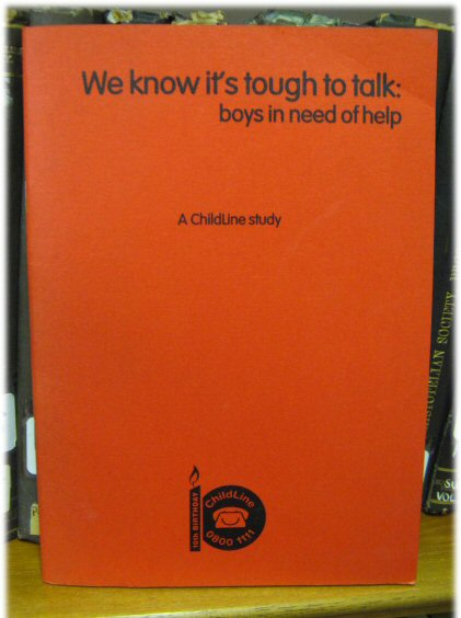 Image for We Know It's Tough to Talk: Boys in Need of Help: A Childline Study