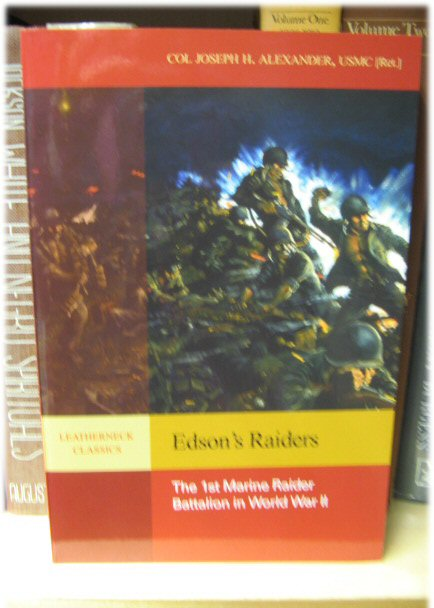 Image for Edson's Raiders: The 1st Marine Raider Battalion in World War II (Leatherneck Classics)