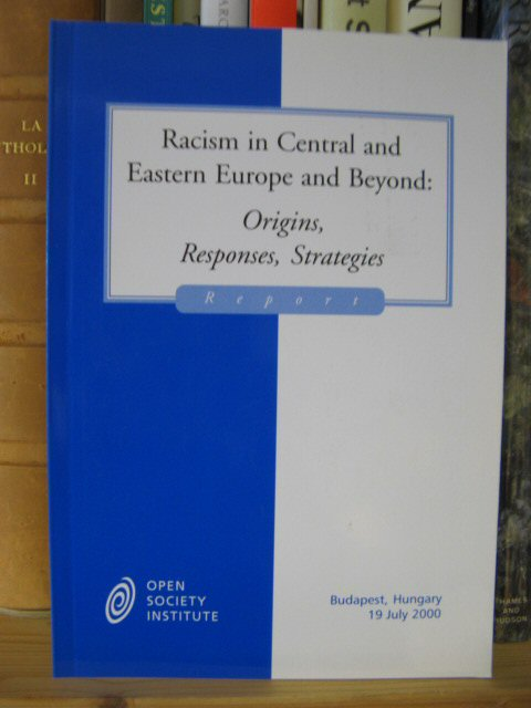 Image for Racism in Central and Eastern Europe and Beyond: Origins, Responses, Strategies - Report