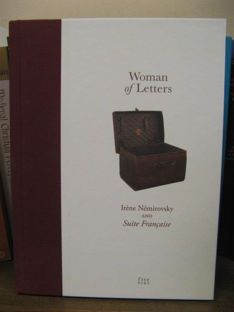 Image for Woman of Letters: Irene Nemirovsky and 'Suite Francaise'