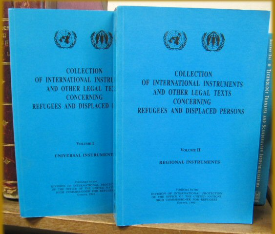 Image for Collection of International Instruments and Other Legal Texts Concerning Refugees and Displaced Persons: Volumes I and II: Universal Instruments and Regional Instruments