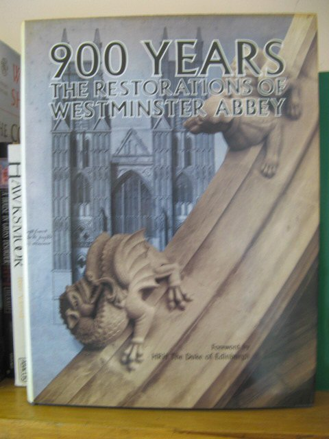 Image for 900 Years: The Restorations of Westminster Abbey