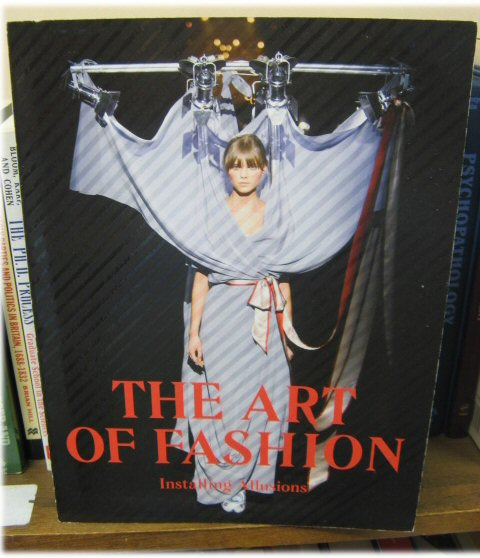 Image for The Art of Fashion: Installing Illusions