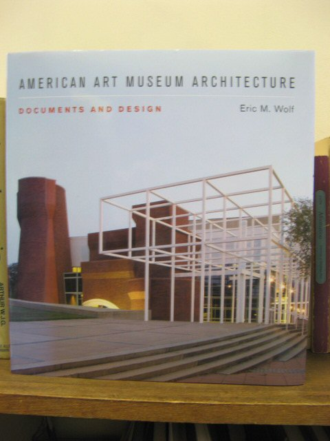Image for American Art Museum Architecture: Documents and Design
