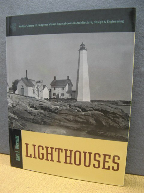 Image for Lighthouses (Norton/Library of Congress Visual Sourcebooks in Architecture, Design, and Engineering)