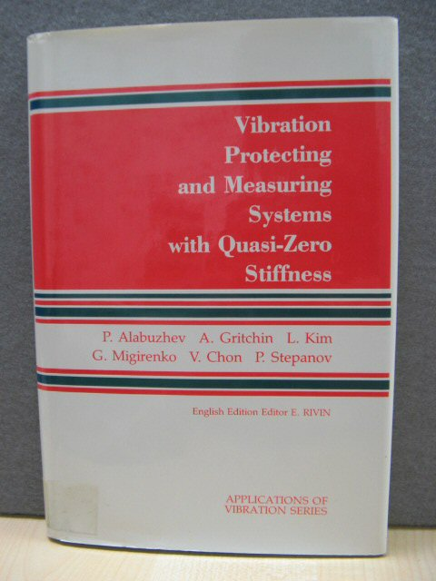 Image for Vibration Protecting and Measuring Systems with Quasi-Zero Stiffness (Applications of Vibrations Series)