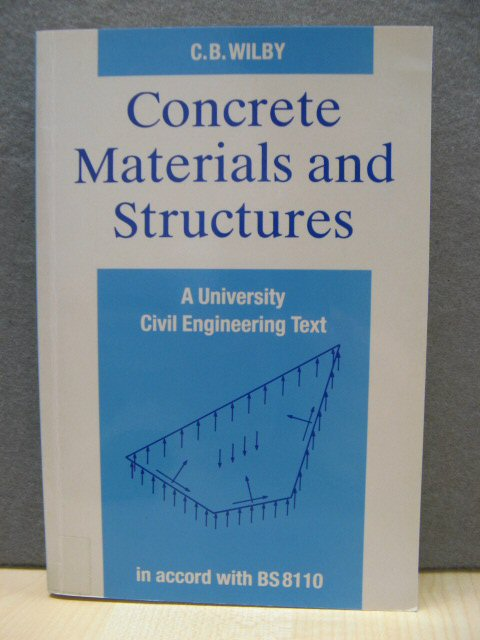 Image for Concrete Materials and Structures: A University Civil Engineering Book