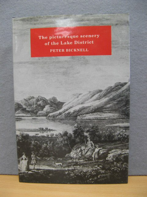 Image for The Picturesque Scenery of the Lake District 1752-1855: A Bibliographical Study