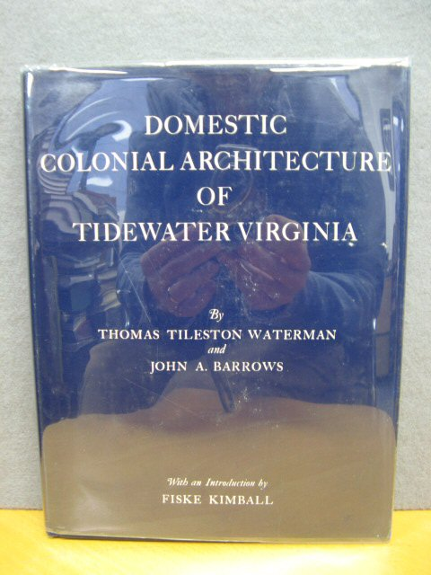 Image for Domestic Colonial Architecture of Tidewater Virginia