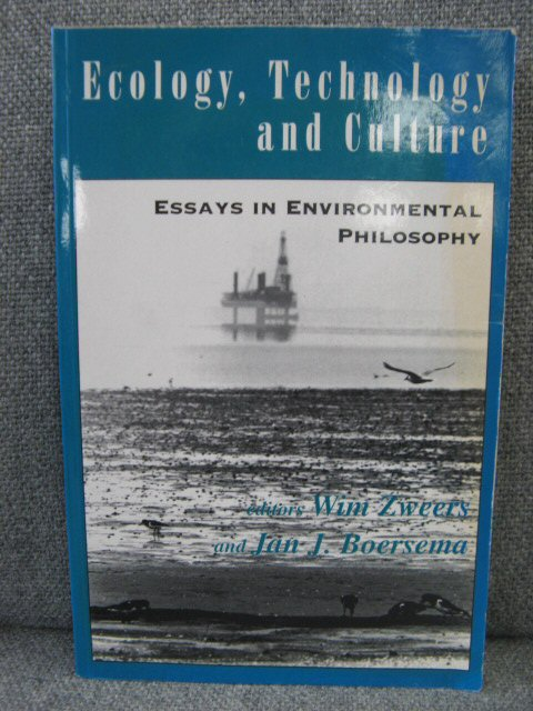 Image for Ecology, Technology and Culture: Essays in Environmental Philosophy