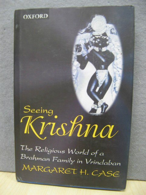 Image for Seeing Krishna: The Religious World of a Brahman Family in Vrindaban