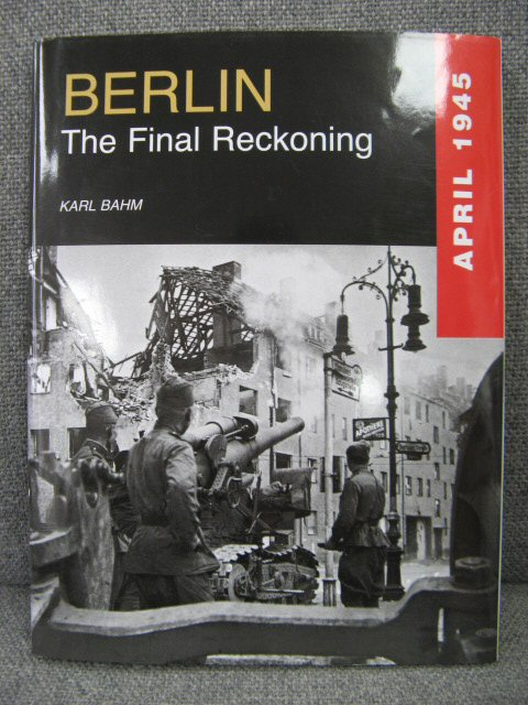 Image for Berlin: The Final Reckoning, April 1945
