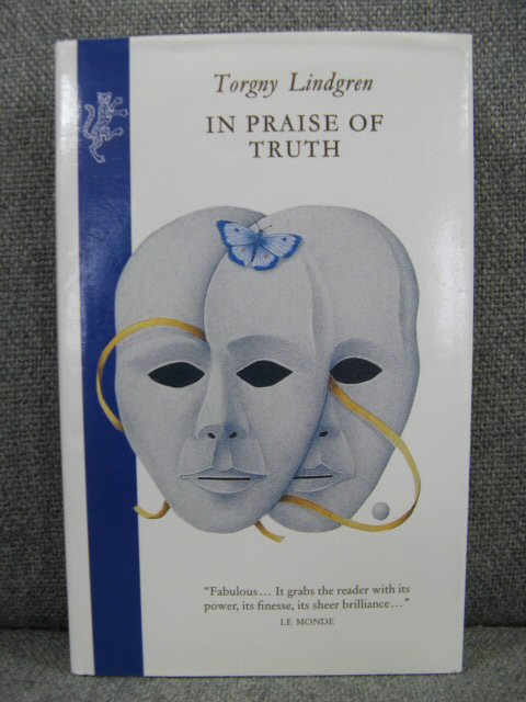 Image for In Praise of Truth: The Personal Account of Theodore Marklund, picture-framer