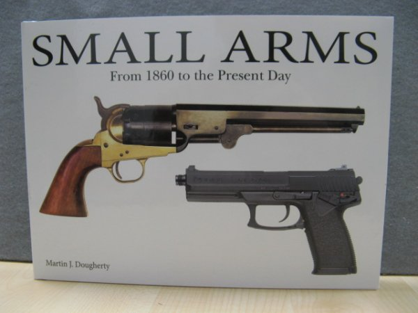 Image for Small Arms from 1860 to the Present Day