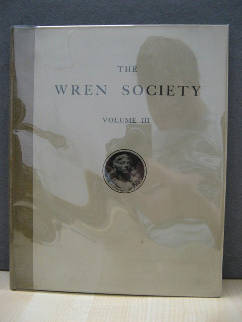Image for The Third Volume of the Wren Society 1926: St. Paul's Cathedral: Original Wren Drawings from the Collection in the Library of St. Paul's Cathedral