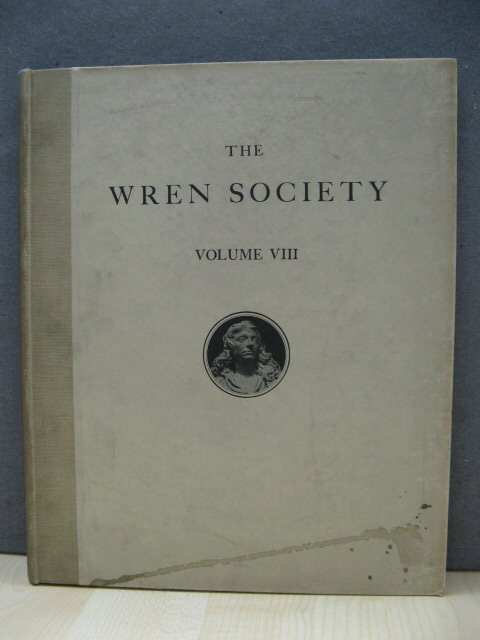 Image for The Eighth Volume of the Wren Society 1931: Being Thirty-two Large Drawings for Whitehall Windsor, and Greenwich, 1694 - 1698