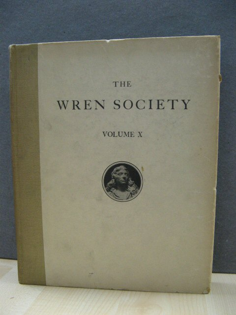Image for The Tenth Volume of the Wren Society 1933: The Parochial Churches of Sir Christopher Wren, 1666 - 1718, Part Two