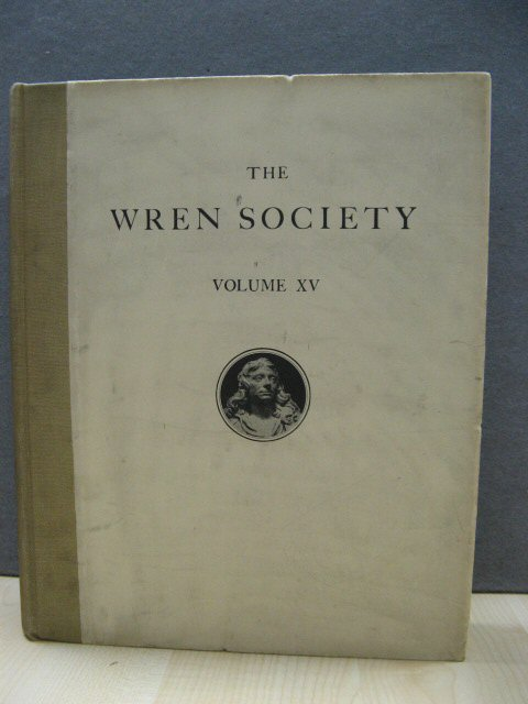 Image for The Fifteenth Volume of the Wren Society 1938