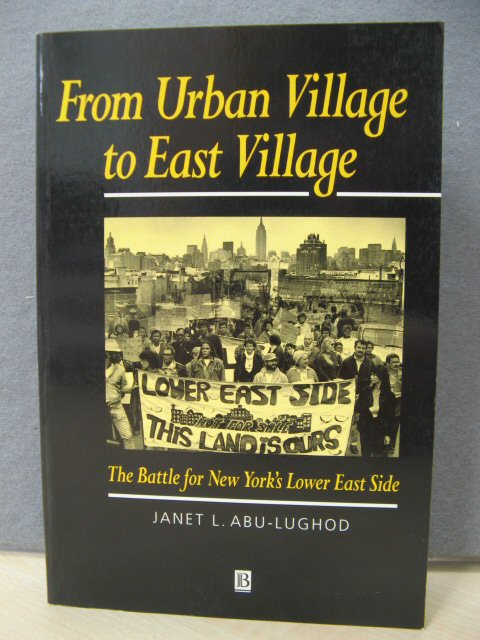 Image for From Urban Village to East Village: The Battle for New York's Lower East Side