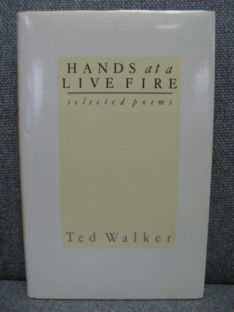 Image for Hands at a Live Fire: Selected Poems