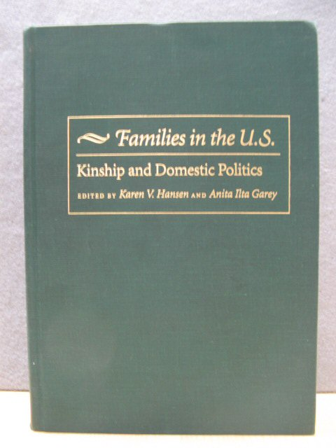 Image for Families in the U.S.: Kinship and Domestic Politics