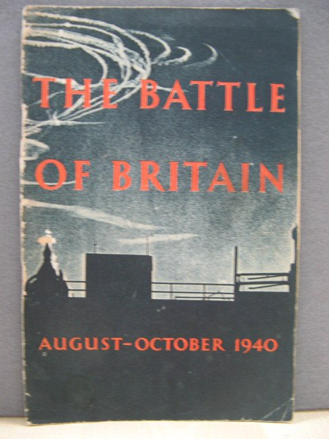 Image for The Battle of Britain: An Air Ministry Account of the Great Days from 8th August - 31st October 1940