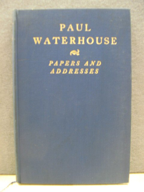 Image for Paul Waterhouse: Papers and Addresses