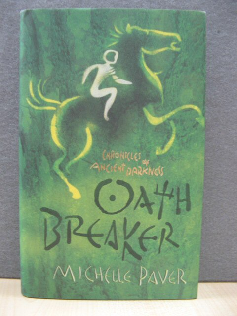 Image for Oath Breaker (Chronicles of Ancient Darkness)