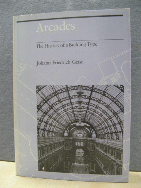 Image for Arcades: The History of a Building Type