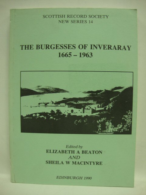 Image for The Burgesses of Inveraray 1665-1963